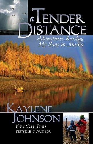A-Tender-Distance-Adventures-Raising-My-Sons-in-Alaska-0